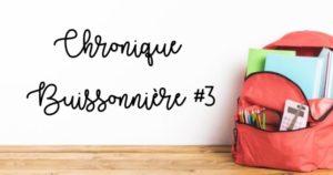 Chronique Buissonnière #3 : Faire ses devoirs en s'amusant!